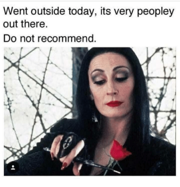 went-outside-today-its-very-peopley-out-there-do-not-37112021